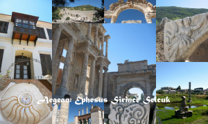 The Aegean: Ephesus Sirince Selcuk